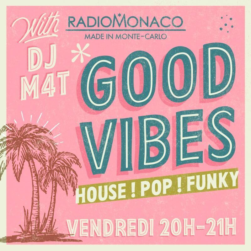 dj radio monaco good-vbes